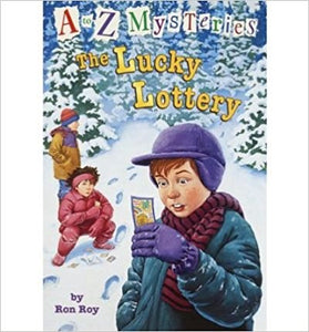 A to Z Mysteries: The Lucky Lottery By Roy Ron