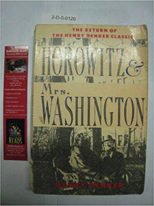 Horowitz and Mrs. Washington by Henry Denker