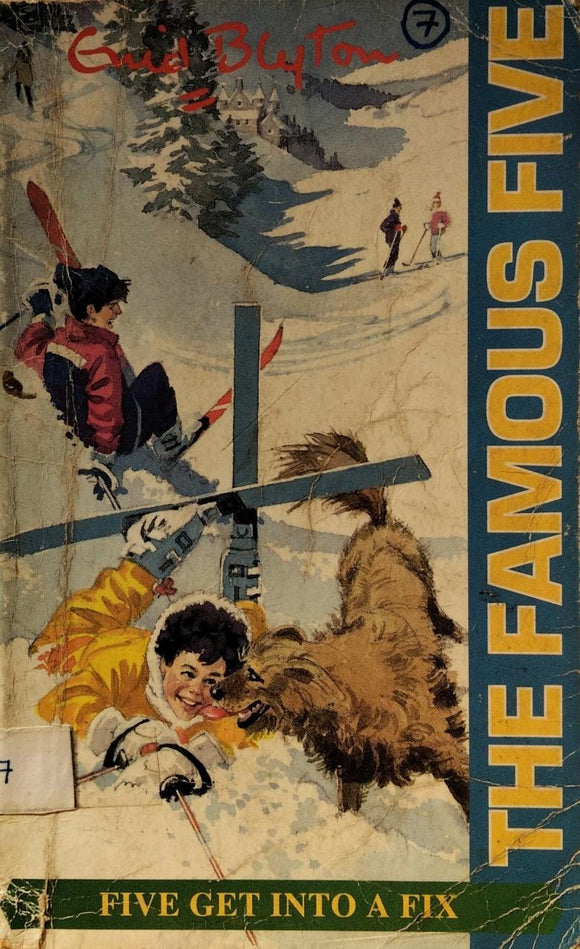 The Famous Five : Five Get Into A Fix