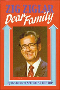 Dear Family  by Zig Ziglar