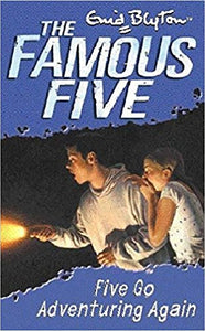 Five Go Adventuring Again (The Famous Five #2) by Enid Blyton