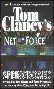 Springboard (Tom Clancy's Net Force #9) by Steve Perry