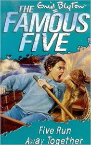 Five Run Away Together (The Famous Five #3)