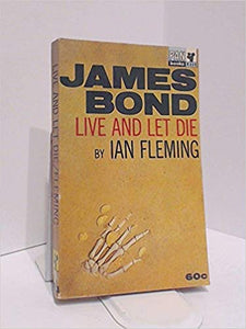 James Bond - Live and Let Die - Pan Books # X 233 by Ian Fleming