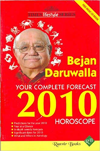 Your Complete Forecast 2010 Horoscope By Bejan Daruwalla