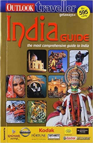 Outlook Traveller Getaways : India Guide  by Outlook Group