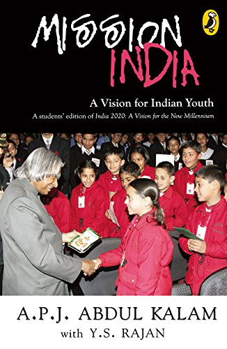 Mission India: A Vision for Indian Youth by A P J Abdul Kalam