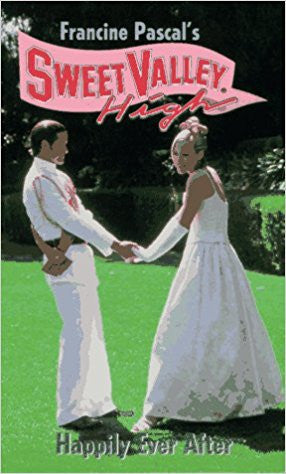 Happily Ever After (Sweet Valley High)  by Francine Pascal