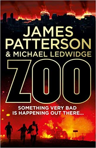 James Patterson & Michael Ledwidge Zoo