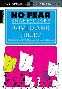 No Fear : Romeo and Juliet (No Fear Shakespeare) by William Shakespeare