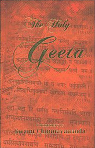 The Holy Geeta: 1 by Swmi Chinmayananda