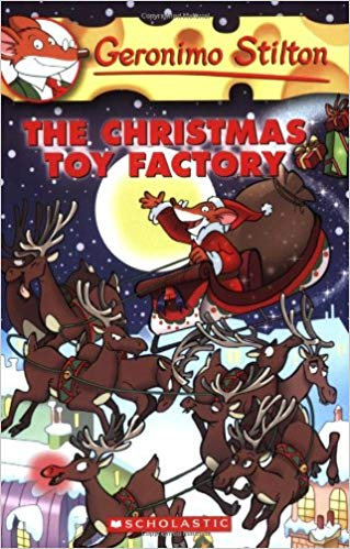 The Christmas Toy Factory: 27 by Geronimo Stilton