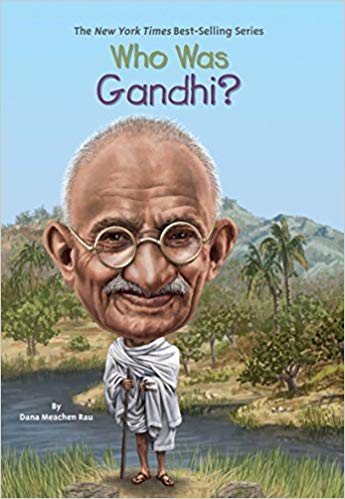 Who Was Gandhi? by Dana Meachen Rau