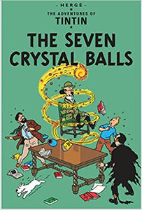 The Seven Crystal Balls (Tintin) by Herge