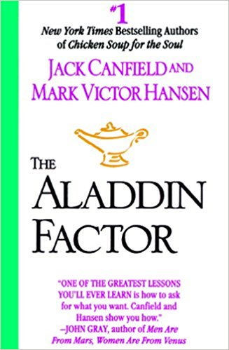 The Aladdin Factor by Jack Canfield and Mark V. Hansen