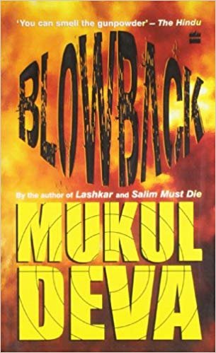 BlowBack By Mukul Deva