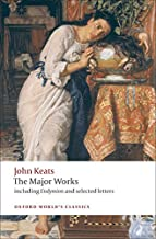 John Keats : Major Works By John Keats & Elizabeth Cook