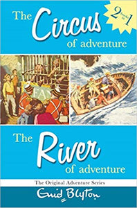 The Circus of Adventure, The river of Adventure by Enid Blyton