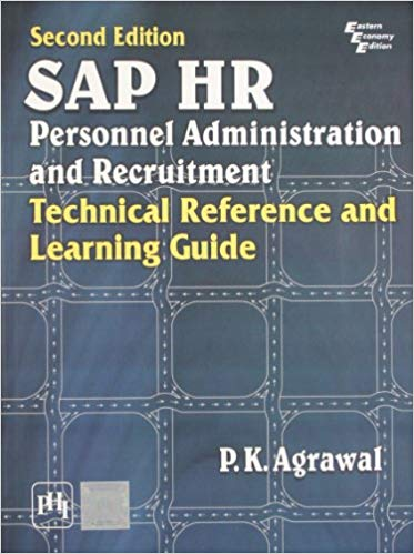 Sap Hr Personnel Administration and Recruitment: by Agrawal P.K