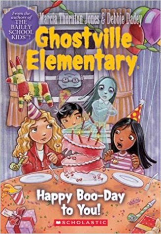 Happy Boo-Day to You (Ghostville Elementary #06)