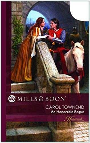 An Honorable Rogue (Mills and Boon Historical) By Carol Townend