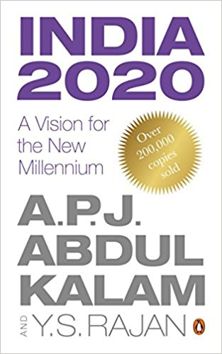 India 2020: A Vision for the New Millennium by A.P.J. Abdul Kalam