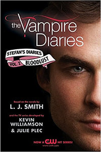 Bloodlust (The Vampire Diaries: Stefan's Diaries #2) by L.J. Smith