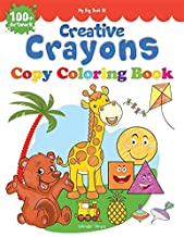 Creative Crayons Copy Colouring Book