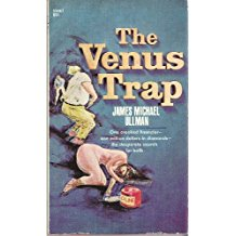 The Venus Trap by James Michael Ullman