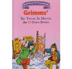 The Tailor In The Heaven And 14 Other Stories  by Grimms
