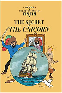 Tintin The Secret Of The Unicorn By Herge