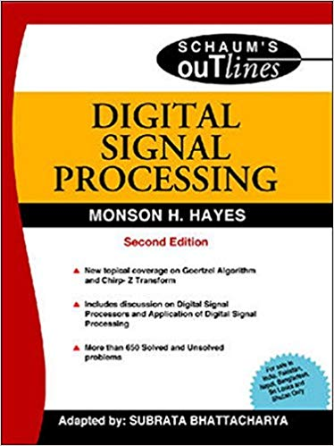 DIGITAL SIGNAL PROCESSING by Monson Hayes