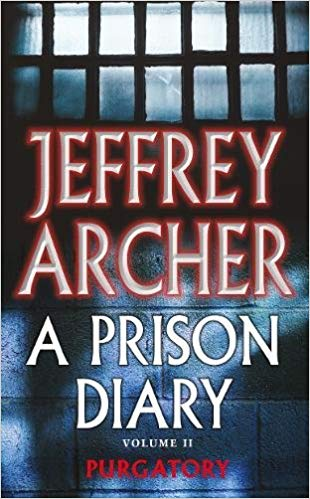 A Prison Diary Volume II: Purgatory (The Prison Diaries) by Jeffrey Archer