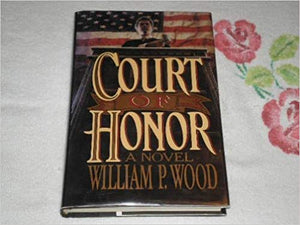 Court of Honor by William P. Wood