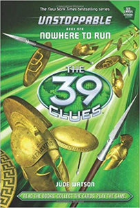 Unstoppable - 1 Nowhere to Run (The 39 Clues) By Jude Watson