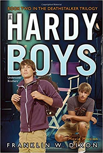 Movie Mission: Book Two in the Deathstalker Trilogy (The Hardy Boys, Undercover Brothers) by Franklin W. Dixon