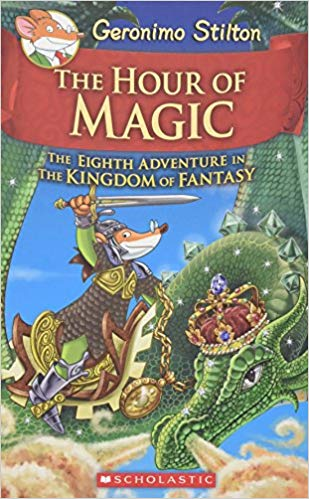The Hour Of Magic By Geronimo Stilton