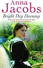 Bright Day Dawning By Anna Jacobs