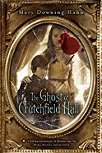 The Ghost Of Cruchfield Hall By Mary Downing Hahn