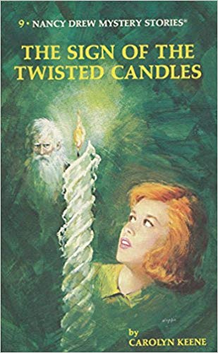 Nancy Drew 09: the Sign of the Twisted Candles by Carolyn Keene