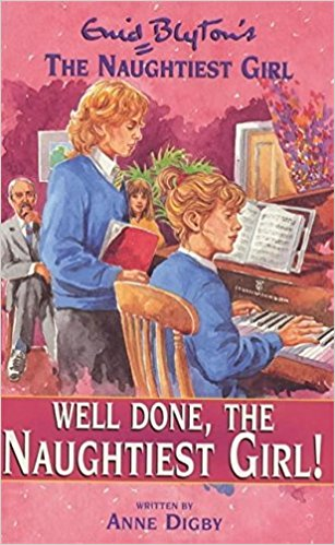 Well Done, The Naughtiest Girl! (The Naughtiest Girl #8) by  Enid Blyton