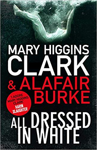All Dressed in White (Under Suspicion 2) by Mary Higgins Clark