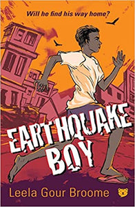 Earthquake Boy by  Leela Gour Broome