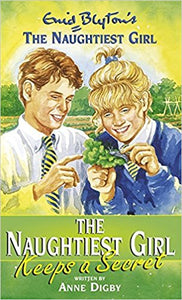 The Naughtiest Girl Keeps a Secret (The Naughtiest Girl #5) by Enid Blyton
