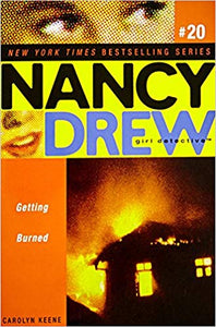 Getting Burned (Nancy Drew (All New) Girl Detective) by Carolyn Keene