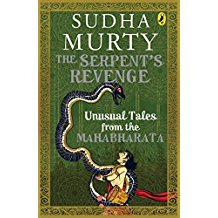 The Serpent's Revenge: Unusual Tales from the Mahabharata By Sudha Murty