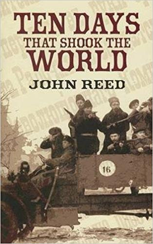 Ten Days That Shook the World (Dover Value Editions) by John Reed