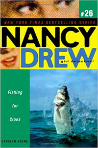 Fishing for Clues (Nancy Drew (All New) Girl Detective) by Carolyn Keene
