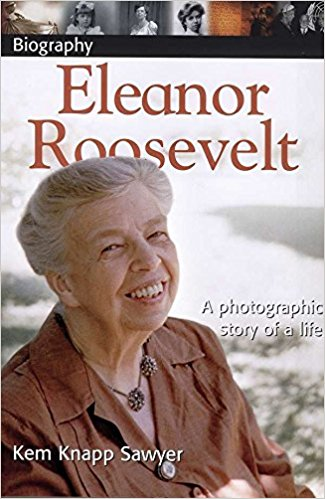 DK Biography: Eleanor Roosevelt By Kem Knapp Sawyer