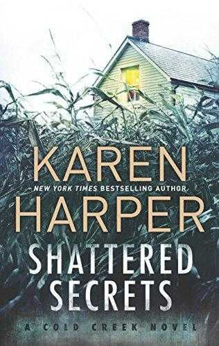 Shattered Secrets (Cold Creek, #1) by Karen Harper